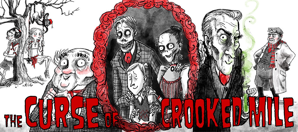 The Curse of Crooked Mile